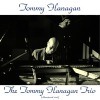 Tommy Flanagan - The Tommy Flanagan Trio