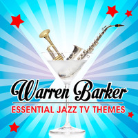 Warren Barker - Essential Jazz TV Themes