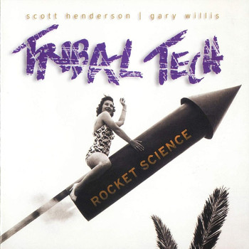 Tribal Tech - Rocket Science