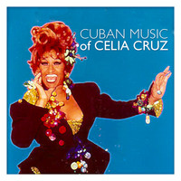 Celia Cruz - Cuban Music Of Celia Cruz