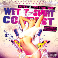 Ying Yang Twins - Wet T-Shirt Contest (feat. Ying Yang Twins)