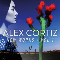 Alex Cortiz - New Works, Vol. 1