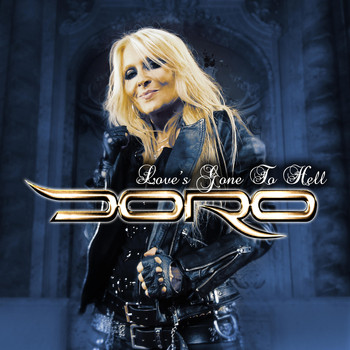 Doro - Love's Gone to Hell