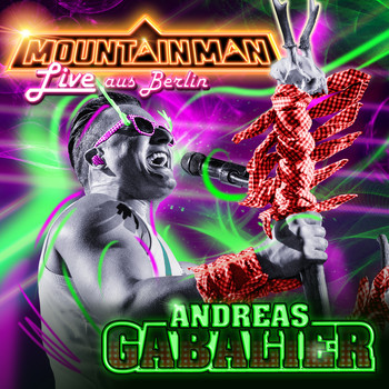Andreas Gabalier - Mountain Man - Live aus Berlin