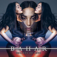 Bahar - Bullets of Love