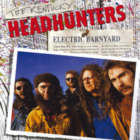 The Kentucky Headhunters - Electric Barnyard