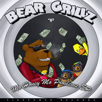 Bear Grillz - Mo Honey Mo Problems (Explicit)