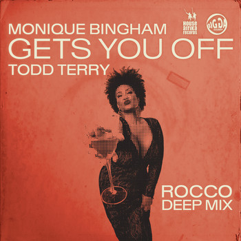 Monique Bingham - Gets You Off