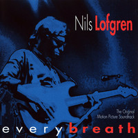 Nils Lofgren - Every Breath