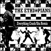 The Ethiopians - Everything Crash (Ska Remix)