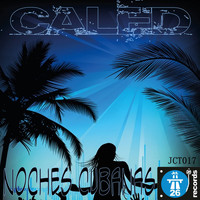 Caled - Noches Cubanas