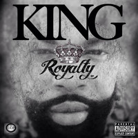 King - Royalty - EP (Explicit)