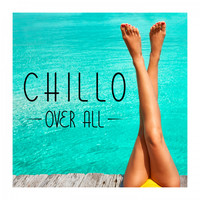 Chillo - Over All