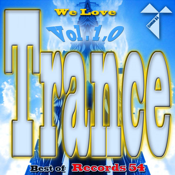Various Artists - We Love Trance: Best of Records 54, Vol. 1