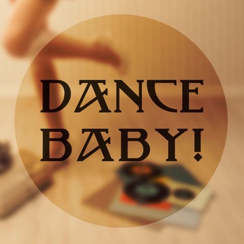 Various Artists - Dance Baby!