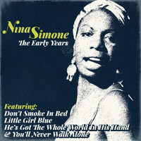 Nina Simone - Nina Simone - The Early Years