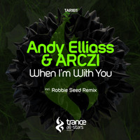 Andy Elliass & ARCZI - When I'm with You