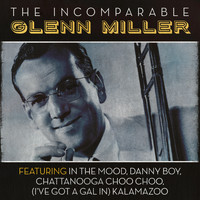 Glenn Miller - The Incomparable Glenn Miller