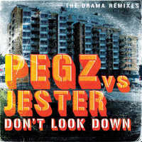 Pegz - Don't Look Down (The Drama Remixes)