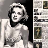 Judy Garland - Judy Garland - Miss Showbusiness