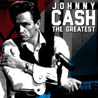 Johnny Cash - The Greatest - Johnny Cash