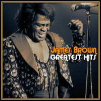 James Brown - James Brown Greatest Hits