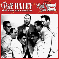 Bill Haley & The Comets - Bill Hayley & The Comets -Rock Around The Clock