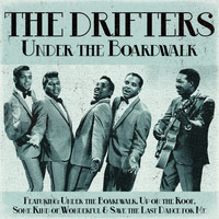 The Drifters - The Drifters - Under the Boardwalk