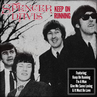 Spencer Davis - Spencer Davis - Keep on Running