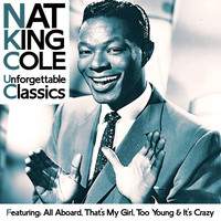 Nat King Cole - Nat King Cole - Unforgettable Classics