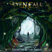 Evenfall - Taking the Sealed Passage