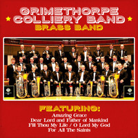 The Grimethorpe Colliery Band - Grimethorpe Colliery Band - Brass Band Classics