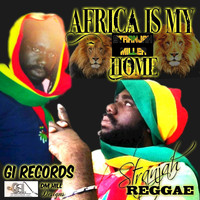 Stranjah Miller - Africa Is My Home - Single