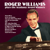 Roger Williams - Roger Williams Plays the Acadamy Award Winners