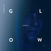 Clara Hill - Lonely Glow (Remixes)