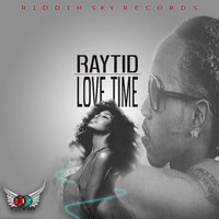 Raytid - Love Time - Single