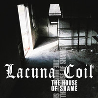 Lacuna Coil - The House of Shame
