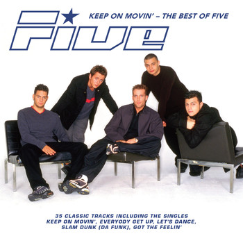 Five - Keep on Movin': The Best of Five