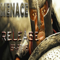 Menace - Release (Soca Spartans)