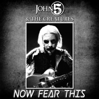 The Creatures - Now Fear This (feat. The Creatures)