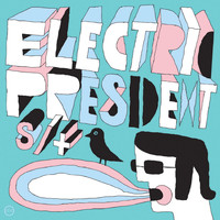 Electric President - S / T