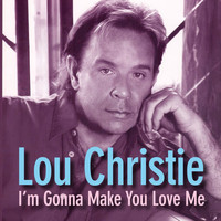 Lou Christie - I'm Gonna Make You Love Me