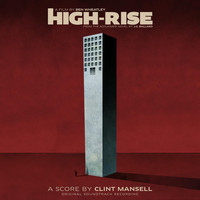 "Clint Mansell - Cine-Camera Cinema (from ""High-Rise"")"