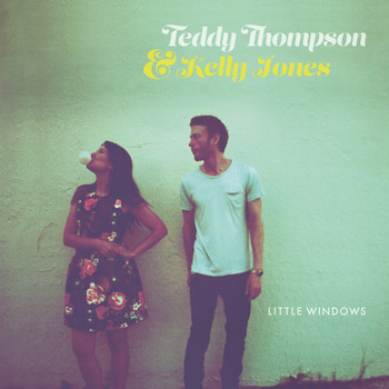 Teddy Thompson and Kelly Jones - Little Windows