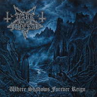 Dark Funeral - Where Shadows Forever Reign (Explicit)