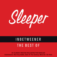 Sleeper - Inbetweener - The Best of Sleeper