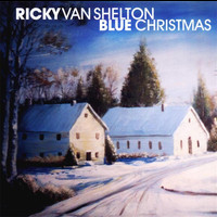 Ricky Van Shelton - Blue Christmas