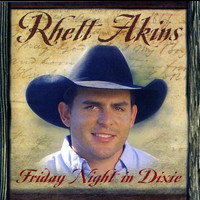 Rhett Akins - Friday Night In Dixie
