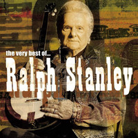Ralph Stanley - The Very Best Of Ralph Stanley