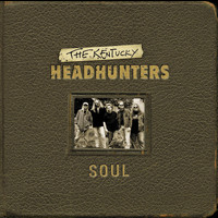 The Kentucky Headhunters - Soul